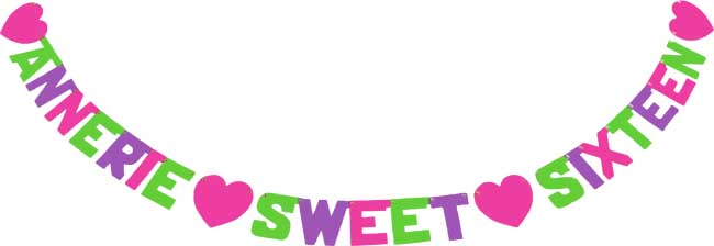 Annerie sweet sixteen